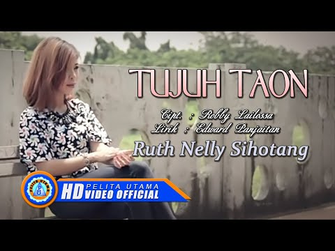 Ruth Nelly Sihotang - 7 TAON (Official Music Video)