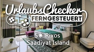 5☀ Rixos Saadiyat Island | Abu Dhabi