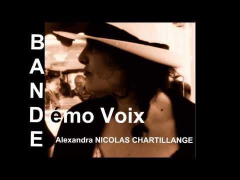 Vidéo Bande démo voix Alexandra Nicolas Chartillange Comédienne