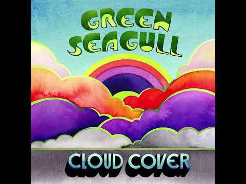 Green Seagull - Cloud Cover 2020 Full Album