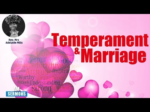 🎧 Temperament and Marriage By Rev. (Mrs.) Adelaide Mills