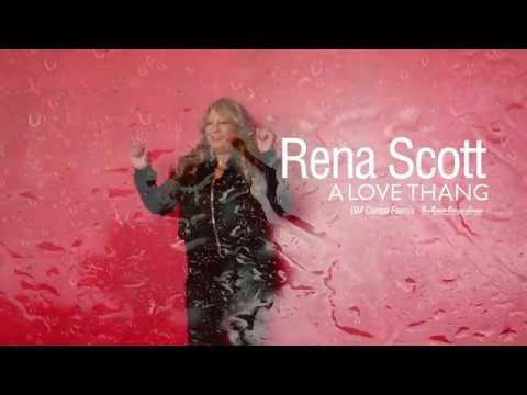 Rena Scott   A Love Thang BM Dance Remix 2017
