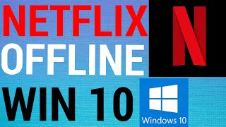 How To Watch Netflix Offline on PC