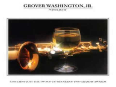 Grover Washington Jr  ~ Winelight (1980) Smooth Jazz