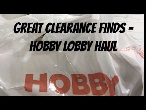 Great Clearance Finds - Hobby Lobby Haul