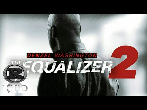 Equalizer 2 | 2018 Official Movie Full online