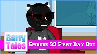 barry-tales-episode-33-first-day-out
