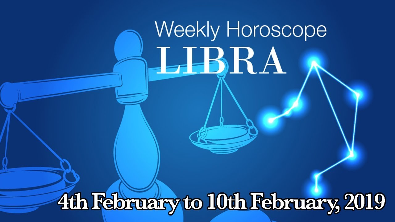 libra weekly horoscope february 4 2020