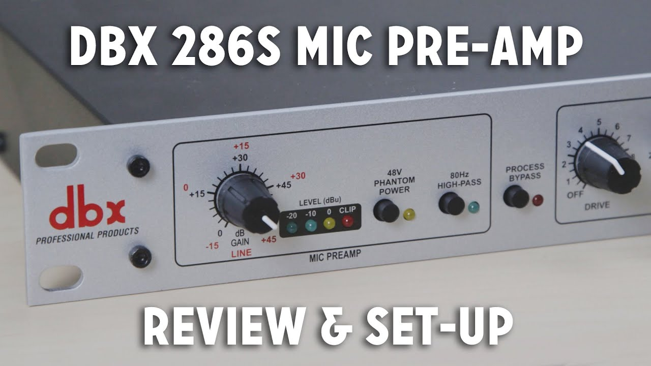 dbx 286s mic pre amp review set up walkthrough youtube. Black Bedroom Furniture Sets. Home Design Ideas