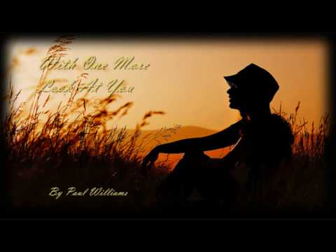 With One More Look At You - Paul Williams