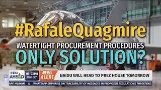 Rafale Quagmire - Watertight Procurement Procedures Only Solution? part 1 |  IndiaAhead at 9