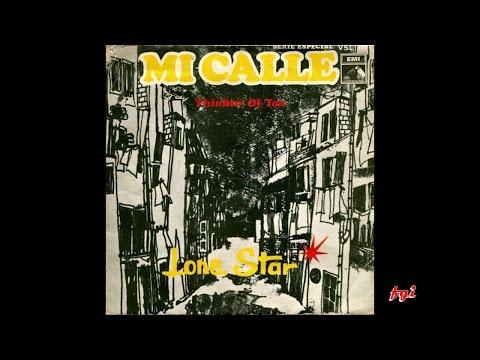 Lone Star - Singles Collection 2.- Mi calle / Thinkin