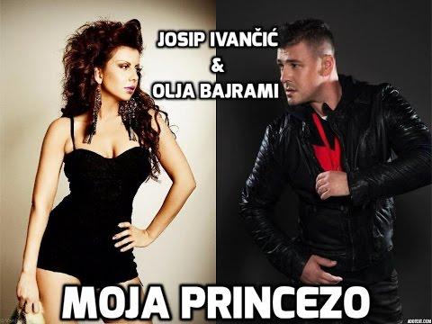 JOSIP IVANČIĆ FEAT. OLJA BAJRAMI - MOJA PRINCEZO (Official video 2015)