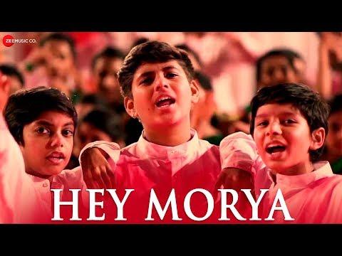 Hey Morya – Chaitanya Devadhe Prafull Jadhav mp3 letöltés