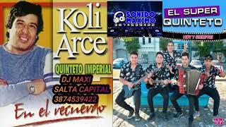 Download KOLY ARCE VS QUINTETO IMPERIAL   DJ MAXI SALTA CAPITAL 3874539422