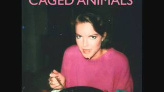 Caged Animals - Teflon Heart