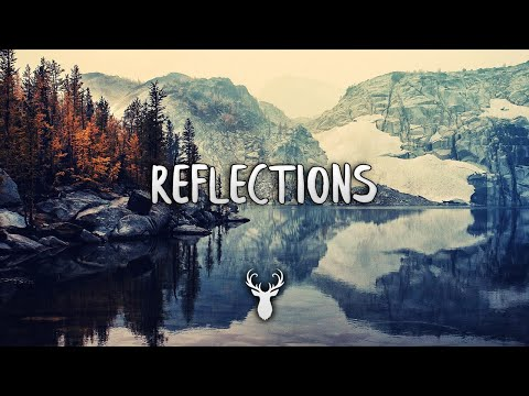 Reflections | Chill Out Mix