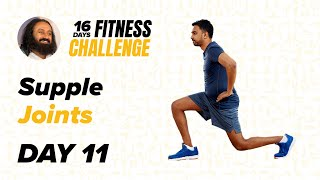Day 11 of The 16 Day Fitness Challenge | Supple Joints | Gurudev Sri Sri Ravi Shankar