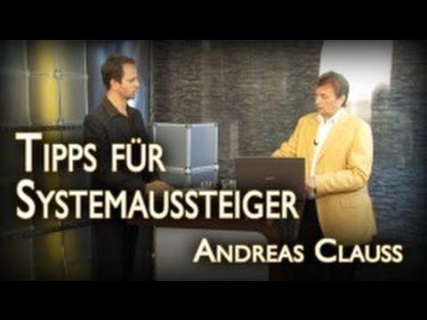 Tipps für System-Aussteiger mit Andreas Clauss
