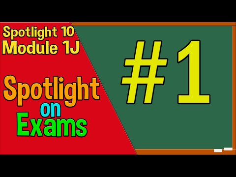 Spotlight 10 Spotlight on Exams 1