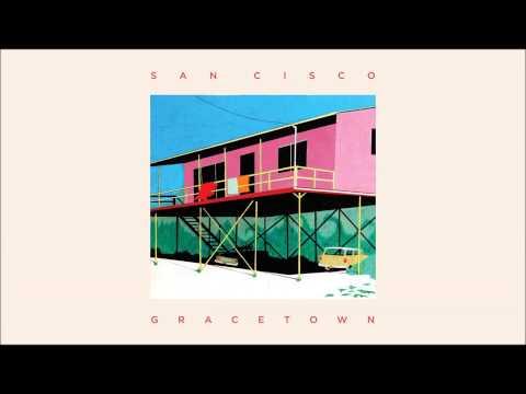 San Cisco - 'Skool' from the album GRACETOWN