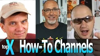 Top 10 YouTube How-To Channels - TopX Ep.16