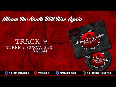curva sud 3alam - album the south will rise again : ultras imazighen