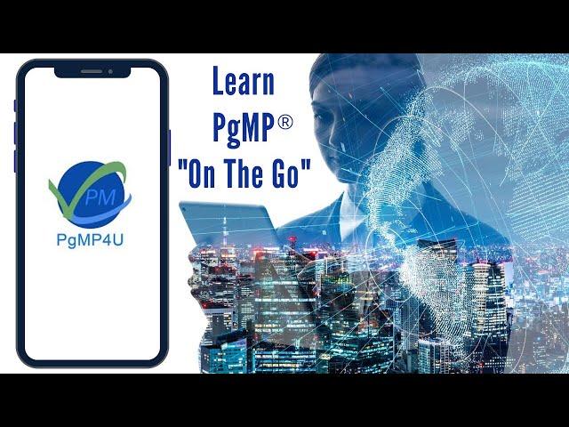 Introducing PgMP4U | Application | Program Management Professional