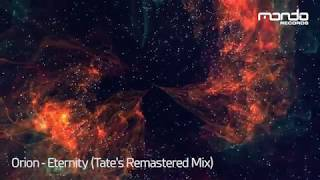 Orion - Eternity (Tate's Remastered Mix) [Mondo Records]