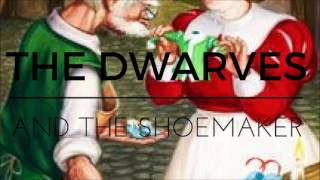 The Dwarves and the Shoemaker