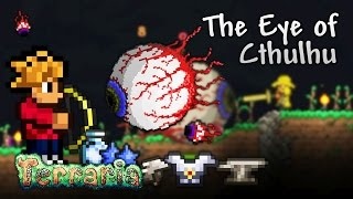 Terraria Let's Play - The Eye of Cthulhu [12]