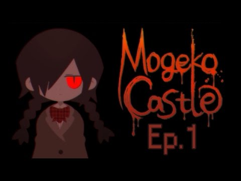 WARNING: WE LITERALLY GET R*PED | Let's Play: Mogeko Castle (Ep.1)