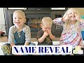 BABY BOY'S NAME REVEAL! *Baby #4*