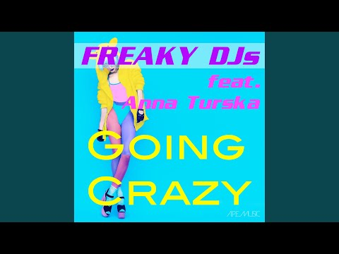 Going Crazy (Extended Version)