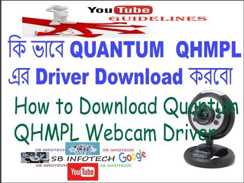 How To Download Quantum QHMPL Webcam Driver