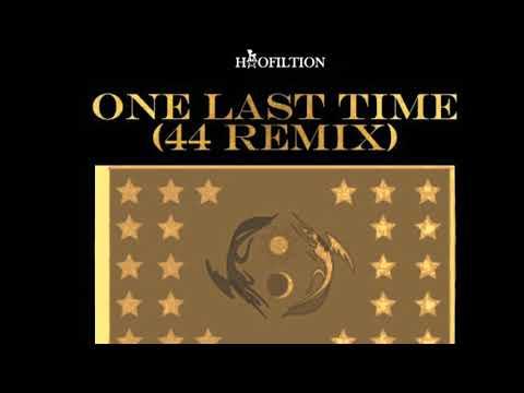 One Last Time (44 Remix)|Hoofildrops
