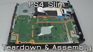 PS4 Slim Teardown & Assembly