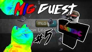 [ROBLOX] MLG Guest Hax #5