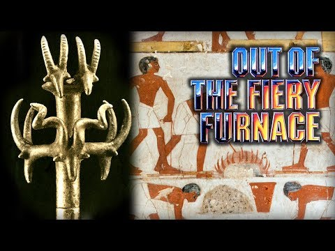 Out of the Fiery Furnace - Episode 1 - From Stone to Bronze