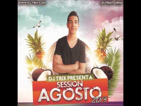 Session Agosto 2013 (DJ TRIX)