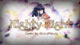 ナイティナイト / Nighty Night【Cover】