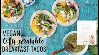 VEGAN Tofu Scramble Breakfast Tacos for SPRING | The Mindful Glow Cookbook