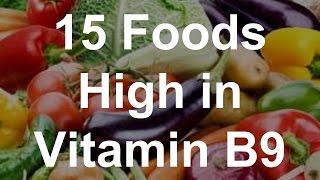 15 Foods High In Vitamin B9