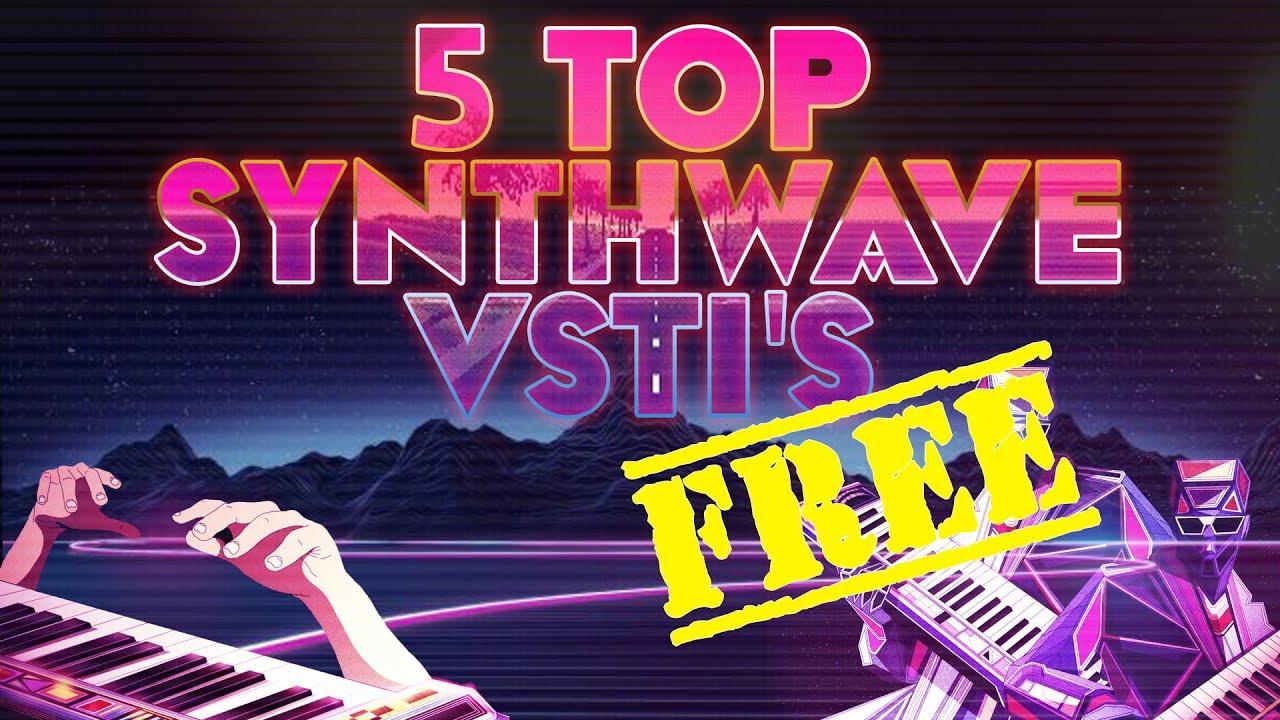 5 Top FREE Synthwave VSTi's