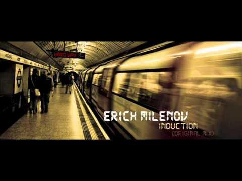 Erich Milenov - Induction (Original Mix)