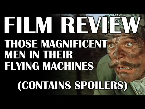 Film Review: Those Magnificent Men in their Flying Machines (Contains Spoilers)