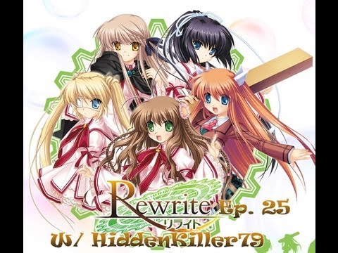 Rewrite Visual Novel ~ Episode 25 ~ Continuing... ~ (W/ HiddenKiller79)