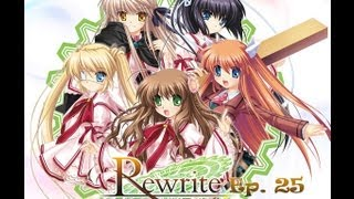 Rewrite Visual Novel ~ Episode 25 ~ Continuing... ~ (W/ HiddenKiller79)