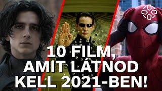 10 film, amit látnod kell 2021-ben!
