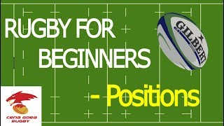 Rugby For Beginners - Positions